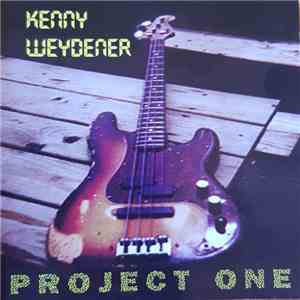 Kenny Weydener - Project One FLAC album