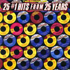 Various - 25 N°1 Hits From 25 Years FLAC album