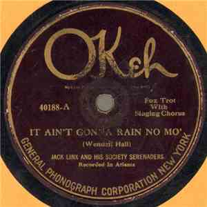 Jack Linx And His Society Serenaders - It Ain't Gonna Rain No Mo' / Doodle Doo Doo FLAC album