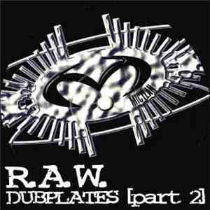 R.A.W.  - Dubplates (Part 2) FLAC album