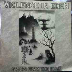 Violence In Eden - Songs From The Edge FLAC album