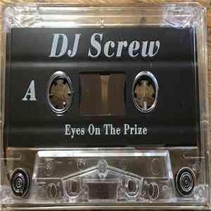 DJ Screw  - Eyes On The Prize FLAC album