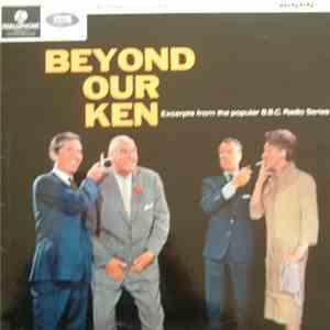 Kenneth Horne and Betty Marsden and Hugh Paddick and Bill Pertwee and Kenneth Williams - Beyond Our Ken FLAC album