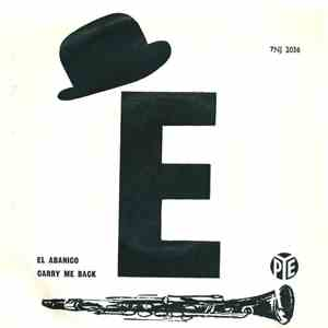 Mr. Acker Bilk's Paramount Jazz Band - El Abanico / Carry Me Back FLAC album